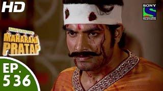 getlinkyoutube.com-Bharat Ka Veer Putra Maharana Pratap - महाराणा प्रताप - Episode 536 - 7th December, 2015