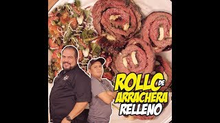 Rollo de Arrachera relleno