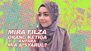 getlinkyoutube.com-Mira Filzah orang ketiga?