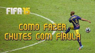 FIFA 15 - Tutorial - Como fazer chutes com firula - 60 FPS