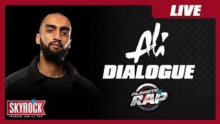 Ali : ''dialogue'' En Live Dans Planète Rap