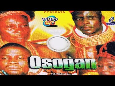 Edo benin movie Osogan 2