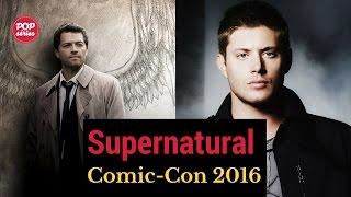 SDCC 2016: Jensen Ackles e Misha Collins de Supernatural