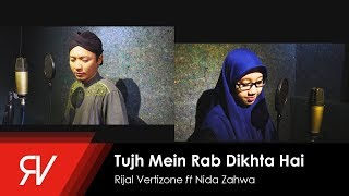 Rijal Vertizone - Tujh Mein Rab Dikhta Hai (Versi Sholawat) ft Nida Zahwa (Cover)