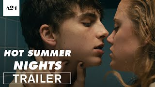 Hot Summer Nights | Official Trailer HD | A24 width=