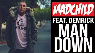 Madchild - Man Down (ft. Demrick)