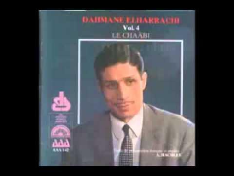 DAHMAN EL HARRACHI MAZEL FI H'YATI