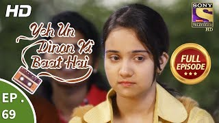 Yeh Un Dinon Ki Baat Hai - Ep 69 - Full Episode - 8th December, 2017