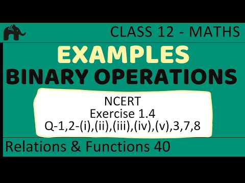Maths Relations &amp; Functions part 40 (Example Binary Operations) CBSE class 12 Mathematics XII