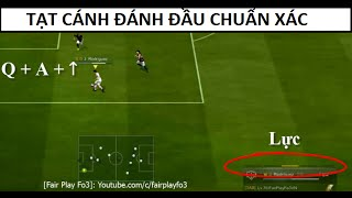 getlinkyoutube.com-[Fair Play Fo3] - TẠT CÁNH ĐÁNH ĐẦU TRONG FIFA ONLINE 3 - TACADADA FO3