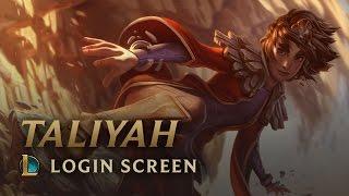 Taliyah, the Stoneweaver | Login Screen - League of Legends width=