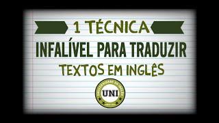 Como traduzir textos em inglês: 1 técnica infalível