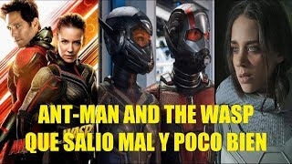 Ant-Man and the Wasp Que Salio Mal y un Poco Bien y Curiosidades