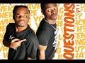 Questions Pt  2 | The Gossip - Emmanuel and Phillip Hudson