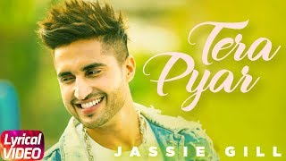 Tera Pyar   Lyrical Song   Jassi Gill   Latest Punjabi Song 2018   Speed Records