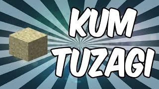 getlinkyoutube.com-KUM TUZAĞI!! | Minecraft
