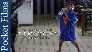 getlinkyoutube.com-Touching Hindi Short Film -The Joy Of Giving | Produced by Anurag Kashyap | Pocket Films