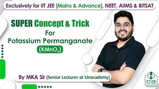Potassium Permanganate   d Block Chemistry   Jee Mains, Advance   NEET   BITSAT and AIIMS width=