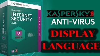 getlinkyoutube.com-how to change kaspersky display language 2017