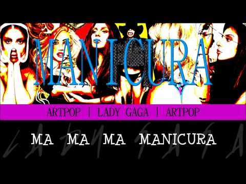 MANiCURE - Lady GaGa [Traducción   Español]