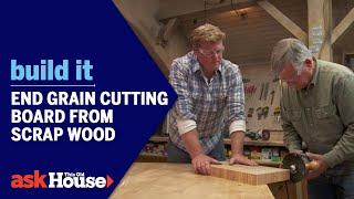 Build It | End Grain Cutting Board from Scrap Wood