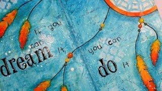 getlinkyoutube.com-Art journal page: If you can dream it...