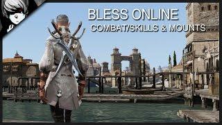 getlinkyoutube.com-Bless Online - Mounts, Pets & Combat