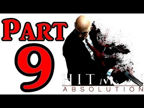 Hitman Absolution Walkthrough Part 9 Stealth Gameplay Mission 8 Birdie's Gift