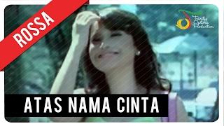 getlinkyoutube.com-Rossa - Atas Nama Cinta (with Lyric) | VC Trinity