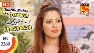 Taarak Mehta Ka Ooltah Chashmah - तारक मेहता - Ep 2260 - 2nd August, 2017