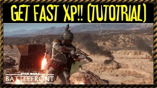 How To Get XP FAST! (Tutorial) Star Wars Battlefront