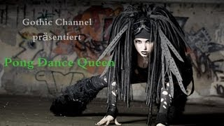 getlinkyoutube.com-GothicChannel präsentiert -Pong Dance Queen-