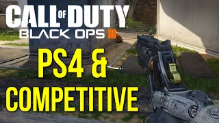 getlinkyoutube.com-Call of Duty: Black Ops 3 on PS4 & Competitive (Multiplayer Gameplay)