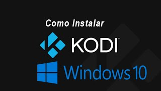 getlinkyoutube.com-Como instalar Kodi en Windows. Actualizado,
