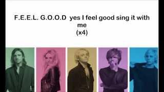 R5 - F.E.E.L G.O.O.D - Lyrics