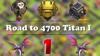 getlinkyoutube.com-Road to 4700 cups with TH9 Titan #1! Live Attacks on max TH10 | Clash of Clans