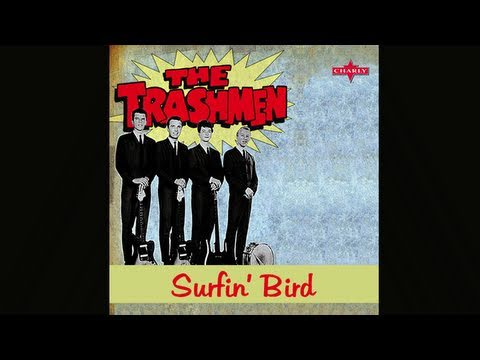 The Trashmen, Surfin' Bird -OB_fDwBMkCQ
