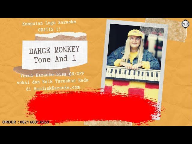 Karaoke tanpa vokal | DANCE MONKEY - TONE AND I