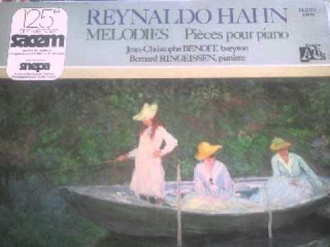 Douze mélodies de Reynaldo Hahn - Jean Cristophe Benoit & Bernard Ringeissen - LP 1976   rare)