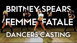 Britney Spears - Femme Fatale Dancer Casting 2011 | Brian Friedman Choreography width=