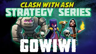 getlinkyoutube.com-Clash Of Clans | Advanced GoWiWi Strategy (No Fail Guide) TH10
