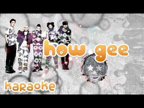 How Gee - BIGBANG [karaoke]