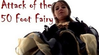 getlinkyoutube.com-Attack of The 50Ft.Fairy