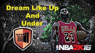 getlinkyoutube.com-NBA 2K16 Dream Like Up And Under Badge
