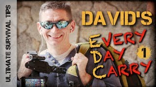 David's Every Day Carry #1- Cool NEW EDC Survival Gear for BOB, Emergency, Survival & Disasters