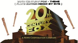 getlinkyoutube.com-20th Century Fox - Theme (Flute  Edition Remix By GVS )