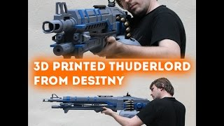 getlinkyoutube.com-Timelapse Of Thunderlord Replica from destiny for 3D printing