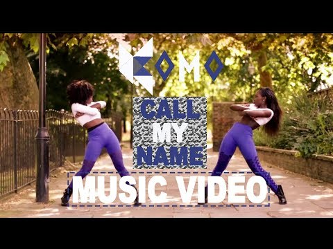 Komo  Call My Name (Music Video)  @KomoOfficial