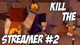 getlinkyoutube.com-Intégral Kill The Streamer #2: L'édition qui commence bien !