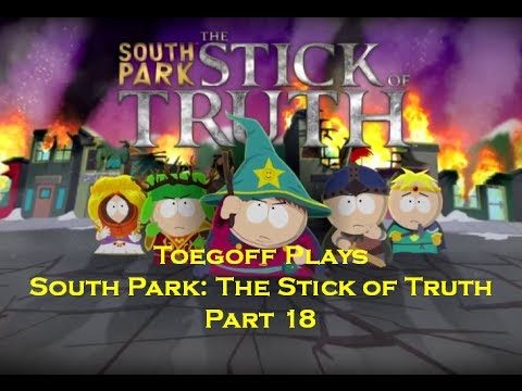 Let's Play South Park Stick of Truth - Part 18: The Terd in the Punchbowl...